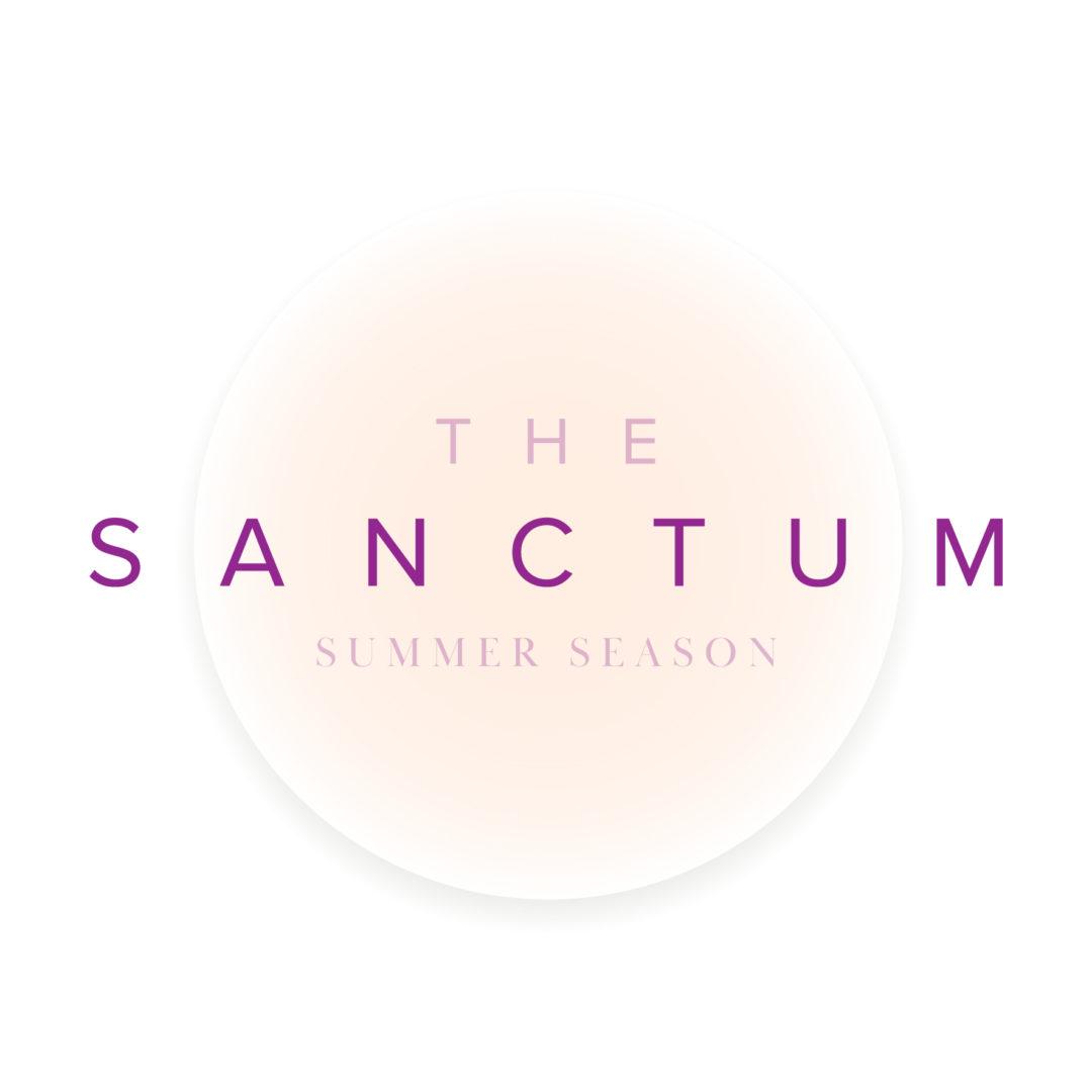 The Sanctum - Summer Season